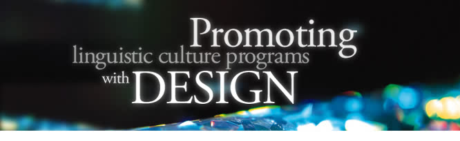 Promoting linguistic culture programs with design